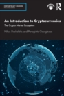 An Introduction to Cryptocurrencies : The Crypto Market Ecosystem - Book