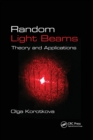 Random Light Beams : Theory and Applications - Book