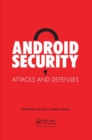 Android Security : Attacks and Defenses - Book