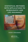 Statistical Methods with Applications to Demography and Life Insurance - Book