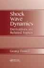 Shock Wave Dynamics : Derivatives and Related Topics - Book