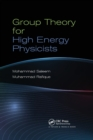 Group Theory for High Energy Physicists - Book