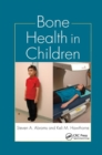 Bone Health in Children - Book