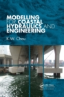 Modelling for Coastal Hydraulics and Engineering - Book