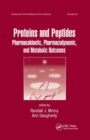 Proteins and Peptides : Pharmacokinetic, Pharmacodynamic, and Metabolic Outcomes - Book