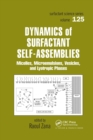 Dynamics of Surfactant Self-Assemblies : Micelles, Microemulsions, Vesicles and Lyotropic Phases - Book