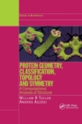 Protein Geometry, Classification, Topology and Symmetry : A Computational Analysis of Structure - Book