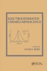 Electrogenerated Chemiluminescence - Book