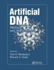 Artificial DNA : Methods and Applications - Book
