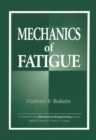 Mechanics of Fatigue - Book
