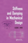 Stiffness and Damping in Mechanical Design - Book