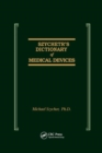 Szycher's Dictionary of Medical Devices - Book