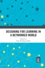 Designing for Learning in a Networked World - Book
