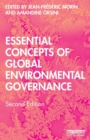 Essential Concepts of Global Environmental Governance - Book