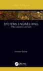 Systems Engineering : Fifty Lessons Learned - Book