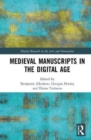 Medieval Manuscripts in the Digital Age - Book