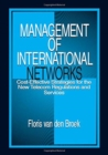 Management of International Networks : Cost-Effective Strategies for the New Telecom Regulations and Services - Book