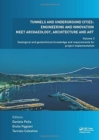 Tunnels and Underground Cities: Engineering and Innovation Meet Archaeology, Architecture and Art : Volume 3: Geological and Geotechnical Knowledge and Requirements for Project Implementation - Book