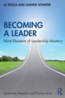 Becoming a Leader : Nine Elements of Leadership Mastery - Book