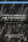 Cryptocurrencies and Cryptoassets : Regulatory and Legal Issues - Book