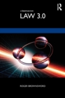 Law 3.0 : Rules, Regulation, and Technology - Book