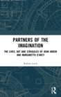 Partners of the Imagination : The Lives, Art and Struggles of John Arden and Margaretta D'Arcy - Book