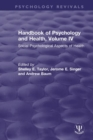 Handbook of Psychology and Health, Volume IV : Social Psychological Aspects of Health - Book