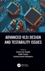 Advanced VLSI Design and Testability Issues - Book