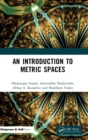 An Introduction to Metric Spaces - Book