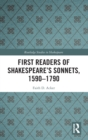 First Readers of Shakespeare's Sonnets, 1590-1790 - Book