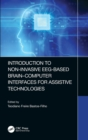 Introduction to Non-Invasive EEG-Based Brain-Computer Interfaces for Assistive Technologies - Book