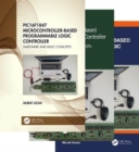 PIC16F1847 Microcontroller-Based Programmable Logic Controller, Three Volume Set - Book