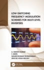 Low-Switching Frequency Modulation Schemes for Multi-level Inverters - Book