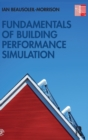 Fundamentals of Building Performance Simulation - Book