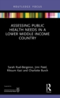 Assessing Public Health Needs in a Lower Middle Income Country - Book