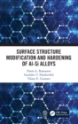 Surface Structure Modification and Hardening of Al-Si Alloys - Book