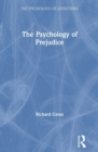 The Psychology of Prejudice - Book