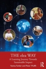 The elea Way : A Learning Journey Toward Sustainable Impact - Book