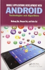 Mobile Applications Development with Android : Technologies and Algorithms - Book