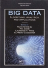 Big Data : Algorithms, Analytics, and Applications - Book