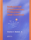 Industrial Combustion Pollution and Control - Book