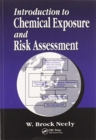 Introduction to Chemical Exposure and Risk Assessment - Book