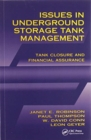 Issues in Underground Storage Tank Management UST Closure and Financial Assurance - Book