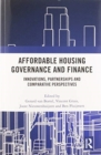 Affordable Housing Governance and Finance : Innovations, partnerships and comparative perspectives - Book