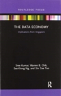 The Data Economy : Implications from Singapore - Book