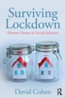 Surviving Lockdown : Human Nature in Social Isolation - Book