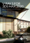 V-Ray 5 for 3ds Max 2020 : 3D Rendering Workflows Volume 1 - Book