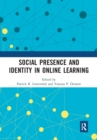 Social Presence and Identity in Online Learning - Book