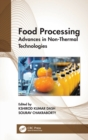 Food Processing : Advances in Non-Thermal Technologies - Book