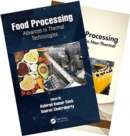Food Processing : Advances in Thermal and Non-Thermal Technologies, Two Volume Set - Book
